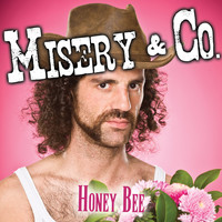 Misery & Co. - Honey Bee