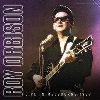 Roy Orbison - Live in Melbourne 1967 (Live: Melbourne Festival Hall, Australia January 1967)