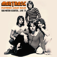 Montrose - Bad Motor Scooter... Live '73 (Live: The Record Plant, San Francisco 21 Apr '73)