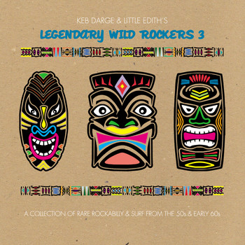 Various Artists - Keb Darge and Little Edith's Legendary Wild Rockers Vol. 3