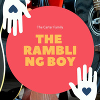 The Carter Family - The Rambling Boy