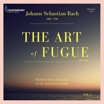 Wolfgang Rübsam - Bach: The Art of Fugue, BWV 1080, Vol. 1