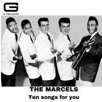 The Marcels - Ten Songs for You