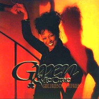 Gwen McCrae - Girlfriend's Boyfriend