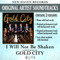 Gold City - I Will Not Be Shaken (Performance Tracks) - EP