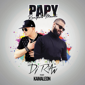 DJ R'AN / - Papy (Rompelo Mami) [feat. Kamaleon] - Single