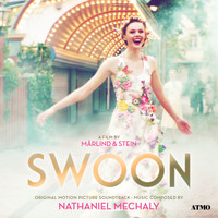 Nathaniel Mechaly - Swoon (Original Motion Picture Soundtrack)