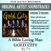 Gold City - A Bible Loving Man (Performance Track) - EP