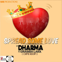 Dharma - Spread Some Love