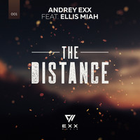 Andrey Exx, Ellis Miah - The Distance