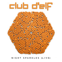 Club d'Elf - Night Sparkles (Live at the Lizard Lounge, Cambridge, MA)