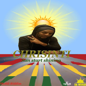 Chrisinti - Sun Start Shining