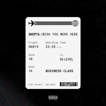 Skepta - Wish You Were Here (Explicit)
