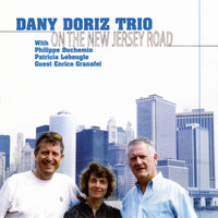 Dany Doriz Trio - On the New Jersey Road