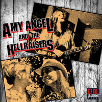 Amy Angel and the HellRaisers - I'd Do It Again