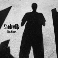 Tim McInnes - Shadowlife