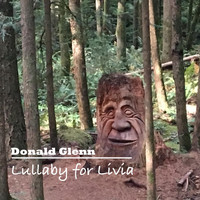 Donald Glenn - Lullaby for Livia
