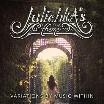 Music Within - Julichka's Theme - Variations