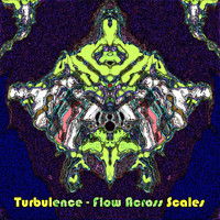 Turbulence - Flow Across Scales