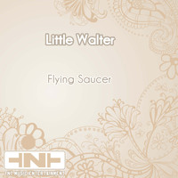 Little Walter - Flying Saucer