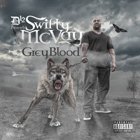 Swifty McVay - D-12 Presents Swifty McVay Grey Blood (Explicit)