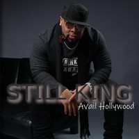 Avail Hollywood - Still King