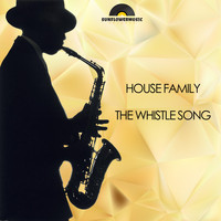 House Family - The Whistle Song