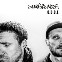 Sleaford Mods - O.B.C.T (Explicit)