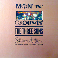 The Three Suns - Movin' N' Groovin' (Remastered)