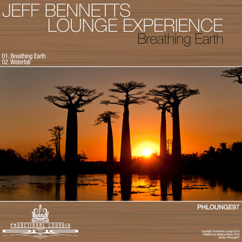 Jeff Bennett's Lounge Experience - Breathing Earth