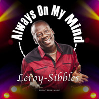 Leroy Sibbles - Always on My Mind