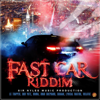 Various Artists - Fast Car Riddim (Explicit)