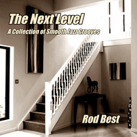 Rod Best - The Next Level