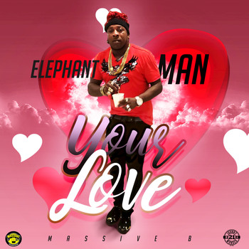 Elephant Man - Your Love (Explicit)