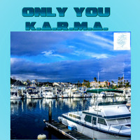 Karma - Only You