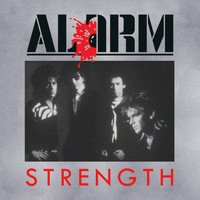"The Alarm - Strength (Alt 7"" Single Version)"
