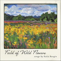 Katie Burgin - Field of Wild Flowers