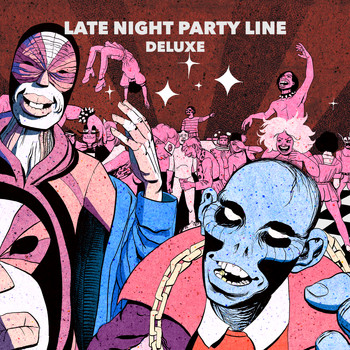 PBR Streetgang - Late Night Party Line (Deluxe [Explicit])