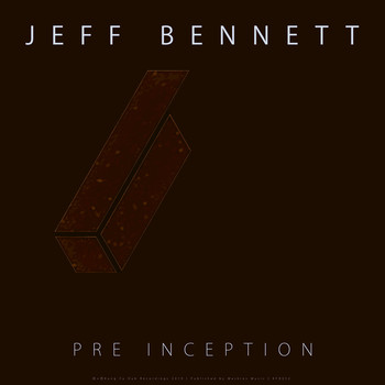 Jeff Bennett - Pre Inception