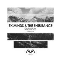 Eximinds & The Enturance - Radiance