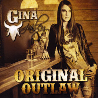 Gina Gailey - Original Outlaw