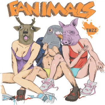 Too Many Zooz - Fanimals