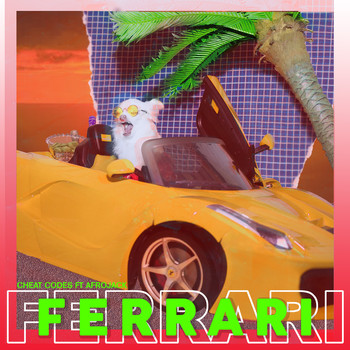 Cheat Codes - Ferrari (feat. Afrojack) (Explicit)
