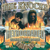 The Knocks - Retrograded (Wankelmut Remix)
