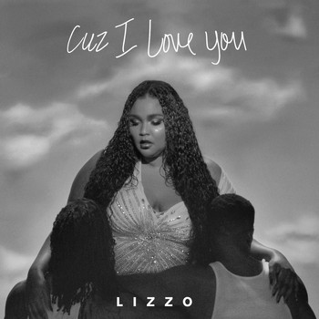 Lizzo - Cuz I Love You (Explicit)