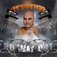 Wicked - No Way Out (Explicit)