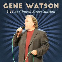 Gene Watson - Live at Church Street Station