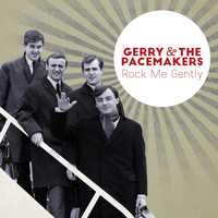 Gerry & The Pacemakers - Rock Me Gently