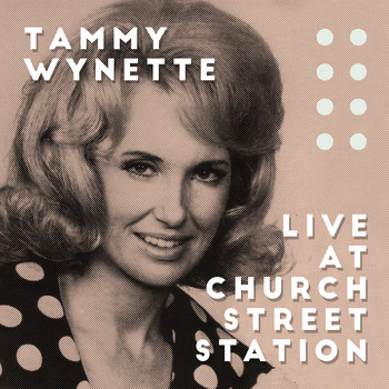 Tammy Wynette - Live at Church Street Station