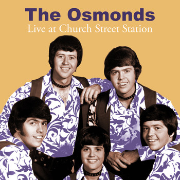 The Osmonds - Live at Church Street Station
